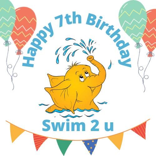 Happy 7th Birthday – Swim 2 u
